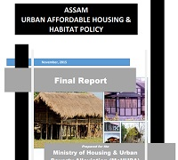 Final Report ASSAM URBAN AFFORDABLE HOUSING & HABITAT POLICY